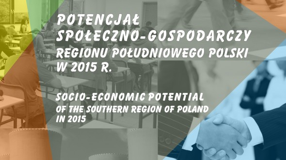 Socio-economic potential of the Southern Region of Poland in 2015