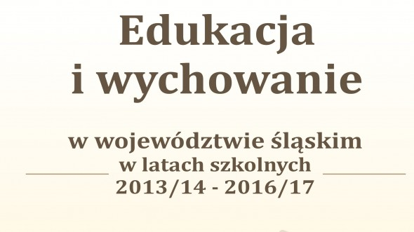 Education in the Śląskie Voivodship in 2013/14 - 2016/17 school years